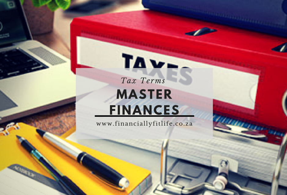 Master Finances: Tax Terms
