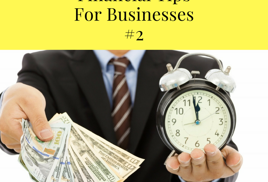 Financial Tips for Businesses #2